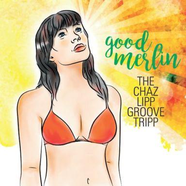 Good_Merlin_album_Chaz_Lipp